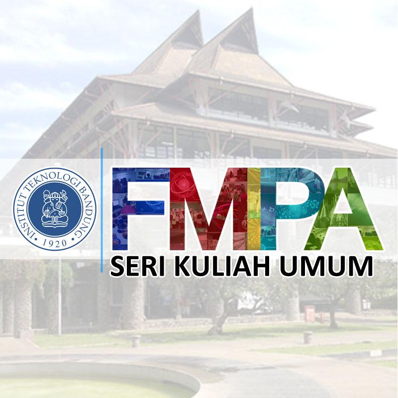 Seri Kuliah Umum FMIPA ITB 2017 – Prof. Dr. Yana Maolana Syah